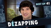 Le Dézapping - Best of 41 (avec Gaspard Proust)