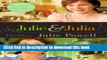 Books Julie and Julia: 365 Days, 524 Recipes, 1 Tiny Apartment Kitchen Free Download