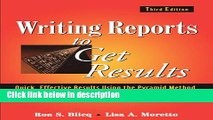 Books Writing Reports to Get Results: Quick, Effective Results Using the Pyramid Method Free Online