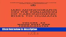Ebook Wood Dust and Formaldehyde (IARC Monographs on the Evaluation of the Carcinogenic Risks to