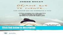 Ebook Dejame Que Te Cuente (Spanish Edition) Free Download