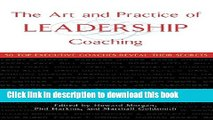 PDF  The Art and Practice of Leadership Coaching: 50 Top Executive Coaches Reveal Their Secrets
