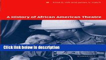 Ebook A History of African American Theatre (Cambridge Studies in American Theatre and Drama) Full