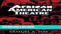 Books African American Theatre: An Historical and Critical Analysis (Cambridge Studies in American