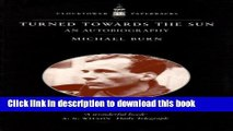 Download  Turned Towards the Sun: An Autobiography  Online