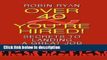 Books Over 40   You re Hired!: Secrets to Landing a Great Job (Thorndike Health, Home   Learning)