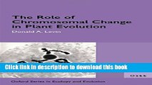 PDF  The Role of Chromosomal Change in Plant Evolution (Oxford Series in Ecology and Evolution)