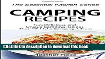 Ebook Camping Recipes: Fun, Delicious, and Uniqu Camping Recipes That Will Make Camping A Treat