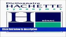 Books Le Dictionnaire DES Synonymes Conforme Au Dictionnaire De l Academie Francaise (French