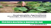 Ebook Sustainable Agriculture through Organic Composts: Recent Advances in Composting
