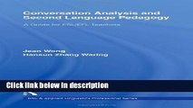 Books Conversation Analysis and Second Language Pedagogy: A Guide for ESL/ EFL Teachers (ESL