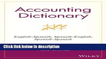 Ebook Accounting Dictionary: English-Spanish, Spanish-English, Spanish-Spanish Free Download