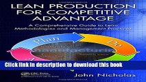 Books Lean Production for Competitive Advantage: A Comprehensive Guide to Lean Methodologies and