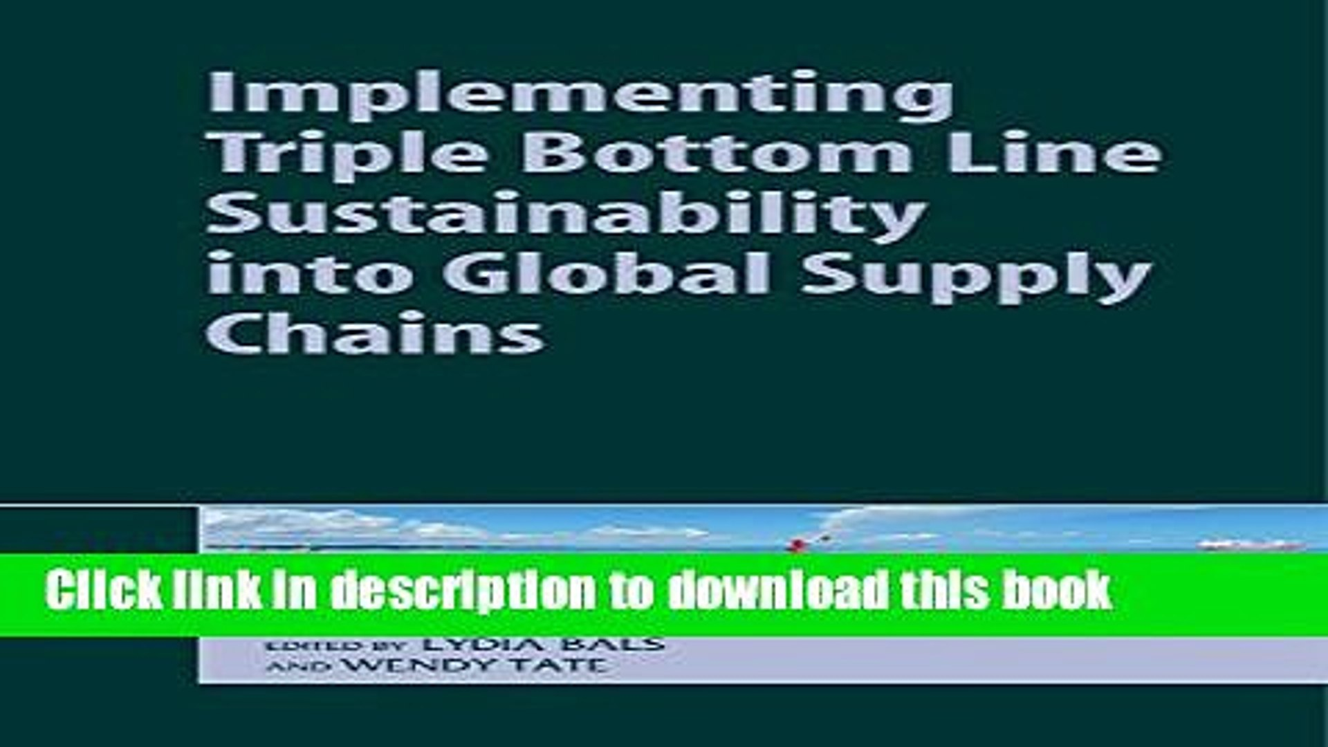 Books Implementing Triple Bottom Line Sustainability into Global Supply Chains Full Online