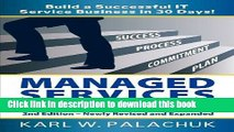Books Managed Services in a Month - Build a Successful It Service Business in 30 Days - 2nd Ed.