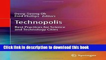Books Technopolis: Best Practices for Science and Technology Cities Full Online
