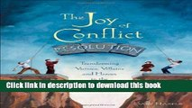 Books The Joy of Conflict Resolution: Transforming Victims, Villains and Heroes in the Workplace