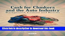 Cash For Clunkers >> Books Cash For Clunkers And The Auto Industry Background Lessons And Results Business Issues