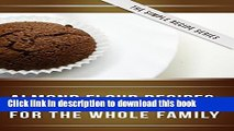 Books Almond Flour Recipes: Delicious Low-Carb, Gluten-Free Recipes For The Whole Family (The