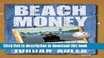 Books Beach Money: Creating Your Dream Life Through Network Marketing Full Online
