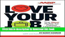 [PDF] Love Your Job: The New Rules for Career Happiness Download full E-book