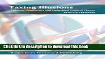 PDF  Taxing Illusions: Taxation, Democracy and Embedded Political Theory (Fernwood Basics series)