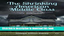 Ebook The Shrinking American Middle Class: The Social and Cultural Implications of Growing