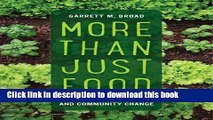 Ebook More Than Just Food: Food Justice and Community Change (California Studies in Food and