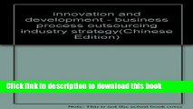 Ebook innovation and development - business process outsourcing industry strategy(Chinese Edition)