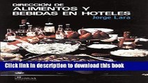 Books Direccion  De Alimentos Y Bebidas En Hoteles / Direction of Food and Drinks in Hotels