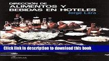 Books Direccion  De Alimentos Y Bebidas En Hoteles / Direction of Food and Drinks in Hotels