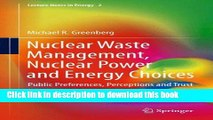 Books Nuclear Waste Management, Nuclear Power, and Energy Choices: Public Preferences,