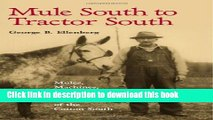 Books Mule South to Tractor South: Mules, Machines, and the Transformation of the Cotton South