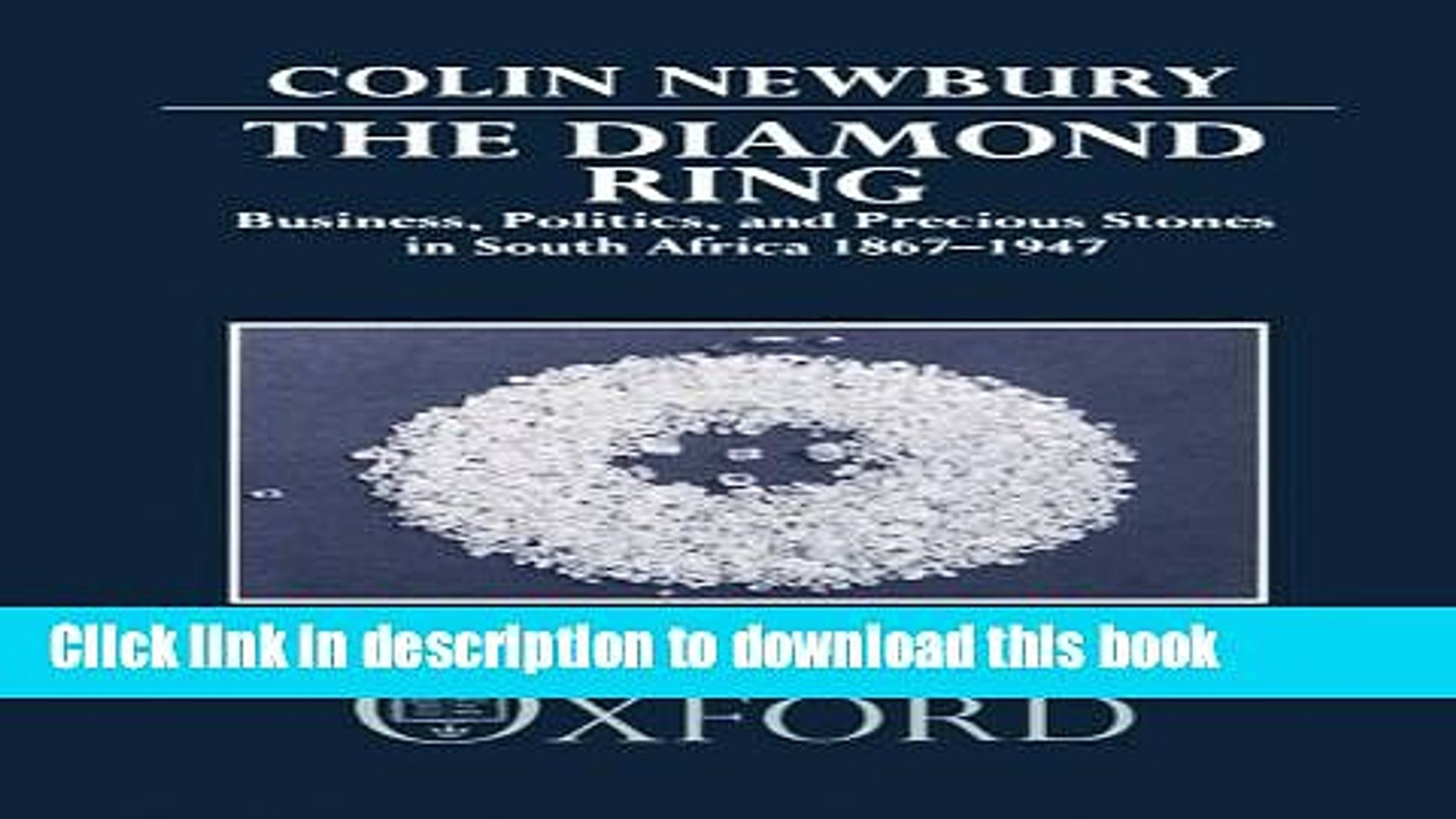Ebook The Diamond Ring: Business, Politics, and Precious Stones in South Africa, 1867-1947 Free