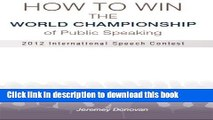 Ebook How to Win the World Championship of Public Speaking: Secrets of the International Speech