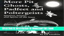 Ebook More Pit Ghosts, Padfeet and Poltergeists: Spectres, Sorcery and Spirits of the Seam Full