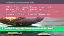 Ebook The Political Economy of Rare Earth Elements: Rising Powers and Technological Change Free