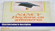 Books Nancy, doctora en gitaneria (Novelas y cuentos ; 144 : Seccion Literatura espanola : Novela