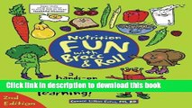 Books Nutrition Fun with Brocc   Roll, 2nd edition: A hands-on activity guide filled with