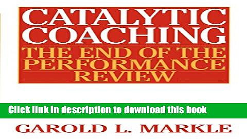 Books Catalytic Coaching: The End of the Performance Review Free Online