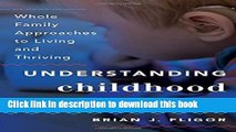 Books Understanding Childhood Hearing Loss: Whole Family Approaches to Living and Thriving Free