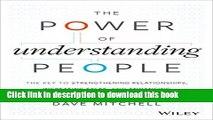 Ebook The Power of Understanding People: The Key to Strengthening Relationships, Increasing Sales,