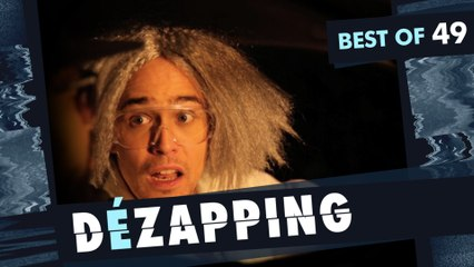 Le Dézapping - Best of 49