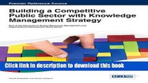 Building a Competitive Public Sector with Knowledge Management Strategy