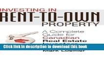 Books Investing in Rent-to-Own Property: A Complete Guide for Canadian Real Estate Investors Full