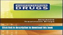 Books HIV/AIDS Treatment Drugs (Understanding Drugs) Full Online