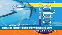 Ebook Facilitation at a Glance!: Your Pocket Guide to Facilitation Free Online