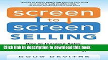 Books Screen to Screen Selling: How to Increase Sales, Productivity, and Customer Experience with