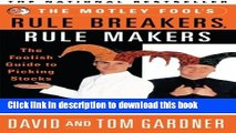 Books The Motley Fool s Rule Breakers, Rule Makers: The Foolish Guide to Picking Stocks Full