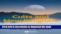 Books Cults and New Religions: A Brief History Full Online